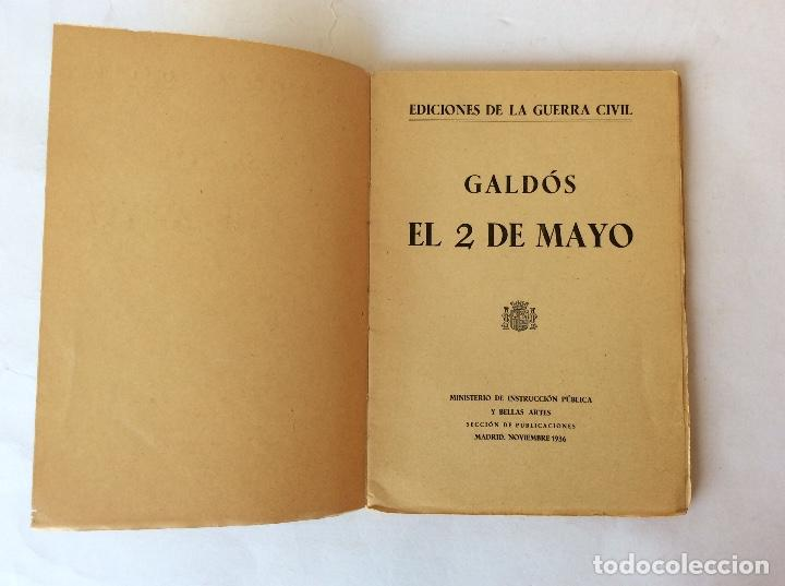 Libros antiguos: LIBRO. EDICIONES GUERRA CIVIL. MADRID NOVIEMBRE 1936, REPUBLICA. GALDOS. EL 2 DE MAYO. - Foto 4 - 125224567