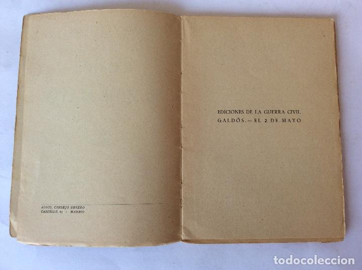 Libros antiguos: LIBRO. EDICIONES GUERRA CIVIL. MADRID NOVIEMBRE 1936, REPUBLICA. GALDOS. EL 2 DE MAYO. - Foto 5 - 125224567