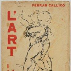 Livres anciens: LART I LA REVOLUCIÓ SOCIAL. RETRATS. - CALLICÓ, FERRAN. BARCELONA, 1936.. Lote 123169754