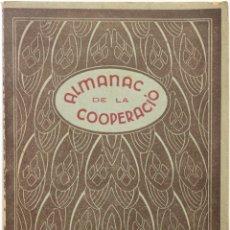 Libros antiguos: ALMANAC DE LA COOPERACIÓ. 1938. - [FEDERACIÓ DE COOPERATIVES DE CATALUNYA.]. Lote 123265690