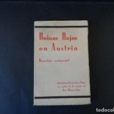 Libros antiguos: BOINAS ROJAS EN AUSTRIA. FAL CONDE. BURGOS AÑO 1936. Lote 126365071