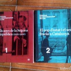 Libros antiguos: LOTE DE DOS LIBROS CATALUNYA DURANT LA GUERRA CIVIL N,1 Y 2 EDICIONS 62 ,EN CATALA. Lote 128106951