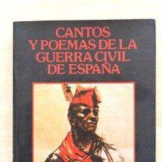 Libros antiguos: JOAN LLARCH - CANTOS Y POEMAS DE LA GUERRA CIVIL ESPAÑOLA. Lote 130766596