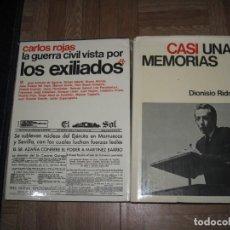 Libros antiguos: 2 LIBROS .-LA GUERRA CIVIL VISTA POR LOS EXILADOS Y CASI UNAS MEMORIAS-DIONISIO RIDRUEJO LEER MAS. Lote 133437134
