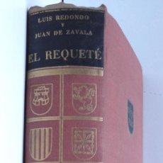 Libros antiguos: EL REQUETÉ – LA TRADICIÓN NO MUERE – 1ª EDICIÓN 1957. Lote 133584518