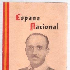 Libros antiguos: ESPAÑA NACIONAL. PARA LAS ESCUELAS NACIONALES, MUNICIPALES, DE PATRONATO Y PRIVADAS DE ALAVA. 1938. Lote 133713598