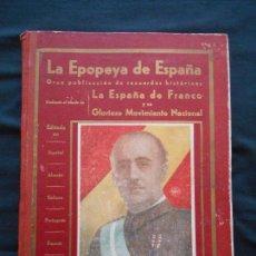 Libros antiguos: FRANCO LA EPOPEYA DE ESPAÑA 1936 A 1939. Lote 134215702