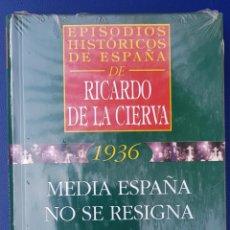 Livros antigos: EPISODIOS HISTORICOS DE ESPAÑA: MEDIA ESPAÑA NO SE RESIGNA A MORIR . RICARDO DE LA CIERVA. Lote 134232038