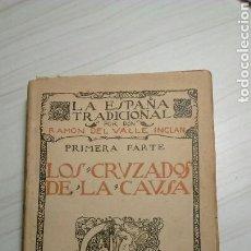 Libros antiguos: LA GUERRA CARLISTA DE VALLE INCLÁN. Lote 134288706