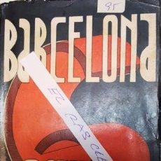 Libros antiguos: LLIBRE BARCELONA 6 D, OCTUBRE - DE PERE FOIX -. Lote 136425862