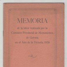Libros antiguos: NUMULITE L0435 MEMORIA DE LA LABOR REALIZADA POR LA COMISIÓN PROVINCIAL DE MONUMENTOS DE GERONA. Lote 136946726