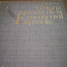 Libros antiguos: HISTORIA ILUSTRADA DE LA GUERRA CIVIL ESPAÑOLA . Lote 137432038