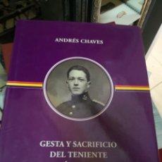 Libros antiguos: GESTAS Y SACRIFICIO DEL TENIENTE GONZALEZ CAMPOS - ANDRES CHAVES. Lote 139437034