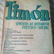 Libros antiguos: TIMON-SINTESIS DE ORIENTACION POLITICO-SOCIAL-EDIT. TIERRA Y LIBERTAD-OCTUBRE 1938. Lote 139619154
