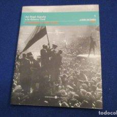 Libros antiguos: LA GUERRA CIVIL ESPAÑOLA MES A MES TOMO 1 LA REPÚBLICA 1931-1936. BIBLIOTECA EL MUNDO 2005.. Lote 140004962