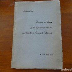 Libros antiguos: ANNUNZIATA, POEMAS DE DOLOR Y DE ESPERANZA EN LA NOCHES DE LA CIUDAD MUERTA, 1936 1939, 56 PAG. Lote 143046058