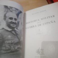 Libros antiguos: HISTORIA MILITAR DE LA GUERRA DE ESPAÑA,M.AZNAR. Lote 144121302