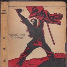 Libros antiguos: MARÍA LUISA CARNELLI. U.H.P., MINEROS DE ASTURIAS. BUENOS AIRES, 1936. . Lote 144588982