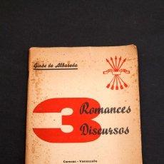 Libros antiguos: GINES DE ALBAREDA : 3 ( TRES ) ROMANCES 3 ( TRES ) DISCURSOS - DEDICATORIA AUTOGRAFA DEL AUTOR. Lote 146119850