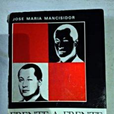 Libros antiguos: JOSE ANTONIO FRENTE A FRENTE AL TRIBUNAL POPULAR DE 1936. Lote 108407859