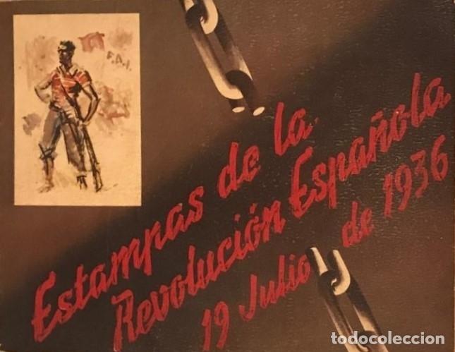 GUERRA CIVIL. C.N.T. F.A.I. ESTAMPAS DE LA REVOLUCIÓN ESPAÑOLA POR SIM 1936 ORIGINAL Y COMPLETO (Libros antiguos (hasta 1936), raros y curiosos - Historia - Guerra Civil Española)