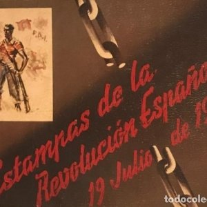 GUERRA CIVIL. C.N.T. F.A.I. ESTAMPAS DE LA REVOLUCIÓN ESPAÑOLA POR SIM 1936 ORIGINAL Y COMPLETO
