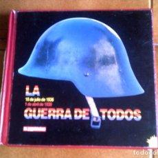 Libros antiguos: LIBRO LA GUERRA DE TODOS EDICION PRIMERA PLANA AÑO 1978 ILUSTRADA 482. Lote 147484878