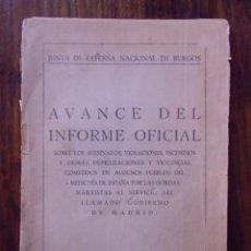 Libros antiguos: JUNTA DE DEFENSA NACIONAL DE BURGOS.AVANCE DEL INFORME OFICIAL.JULIO-AGOSTO 1936.. Lote 147513942