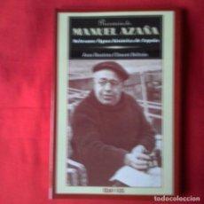 Libros antiguos: PRESENCIA DE MANUEL AZAÑA. JUAN BAUTISTA CLIMENT BELTRAN. EDAMEX 2001. Lote 149229686