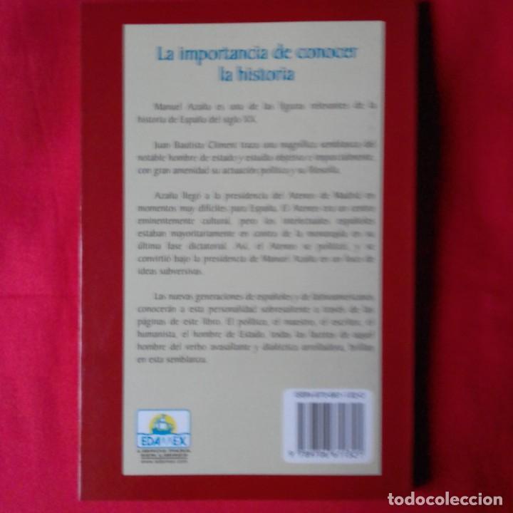 Libros antiguos: PRESENCIA DE MANUEL AZAÑA. JUAN BAUTISTA CLIMENT BELTRAN. EDAMEX 2001 - Foto 2 - 149229686