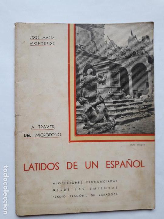 LATIDOS DE UN ESPAÑOL- JOSE MARIA MONTERDE (Libros antiguos (hasta 1936), raros y curiosos - Historia - Guerra Civil Española)