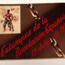 Libros antiguos: ESTAMPAS DE LA REVOLUCION ESPAÑOLA 19 DE JULIO 1936 - GUERRA CIVIL - SIM - 31 LAMINAS. Lote 155854277