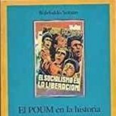 Libros antiguos: EL POUM EN LA HISTORIA (ANDREU NIN Y LA REVOLUCIÓN ESPAÑOLA). WILEBALDO SOLANO. SEGUNDA EDICIÓN. Lote 149782730