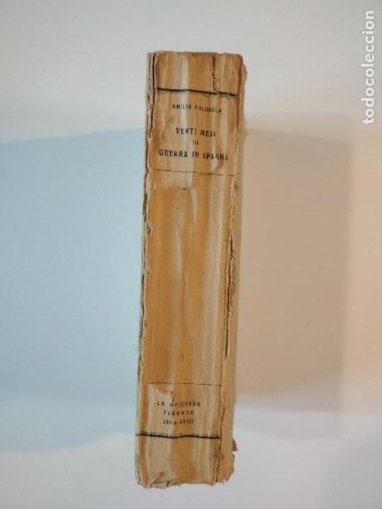 Libros antiguos: VENTI MESI DI GUERRA IN SPAGNA 1936 1938 EMILIO FALDELLA LE MONNIER 1939 CIVIL ctv plano mapa - Foto 2 - 150752634