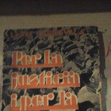 Libros antiguos: LLUIS CAPDEVILA: PER LA JUSTICIA I PER LA LIBERTAT (BARCELONA, 1935). Lote 151432018