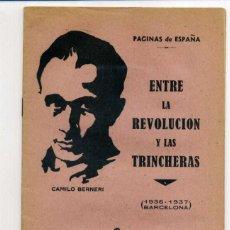 Libros antiguos: ENTRE LA REVOLUCIÓN Y LAS TRINCHERAS - CAMILO BERNERI - BARCELONA, 1936-37. Lote 151477058