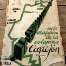 Libros antiguos: RUTA LIBERTADORA DE LA COLUMNA CASTEJÓN - ORTÍZ DE VILLAJOS - EDITORIAL IMPERIO 1937. Lote 151701070