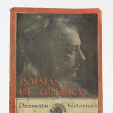 Libros antiguos: POESÍAS DE GUERRA, DOCUMENTOS HISTÓRICOS, EDICIONES 5º REGIMIENTO, GUERRA CIVIL, MADRID. 24,5X18,5CM. Lote 154109242