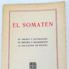 Libros antiguos: EL SOMATÉN. JOSÉ M. MARCH, S. J. TIPOGRAFÍA LA EDUCACIÓN. BARCELONA 1923. Lote 154228610