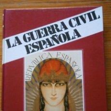 Libros antiguos: ¡¡LA GUERRA CIVIL ESPAÑOLA ¡¡ (12 TOMOS) MADRID URBIÓN, 1979. ILUSTRADA. 22X28.5. Lote 154654062