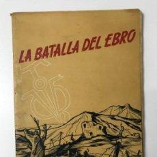 Libros antiguos: LA BATALLA DEL EBRO. MADRID 1953. Lote 155521358