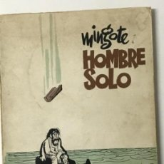 Libros antiguos: MINGOTE HOMBRE SOLO. MYR EDICIONES. MADRID, 1970. Lote 155522278