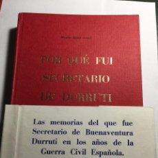 Libros antiguos: MOSÉN JESÚS ARNAL : POR QUÉ FUI SECRETARIO DE DURRUTI.. Lote 155594586