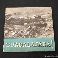 Libros antiguos: ¡ GUADALAJARA ! GUERRA CIVIL - COMISION DE PROPAGANDA - 1937. Lote 155657694