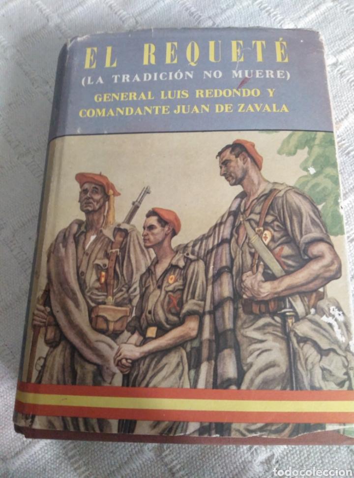 EL REQUETE - LA TRADICIÓN NO MUERE (Libros antiguos (hasta 1936), raros y curiosos - Historia - Guerra Civil Española)