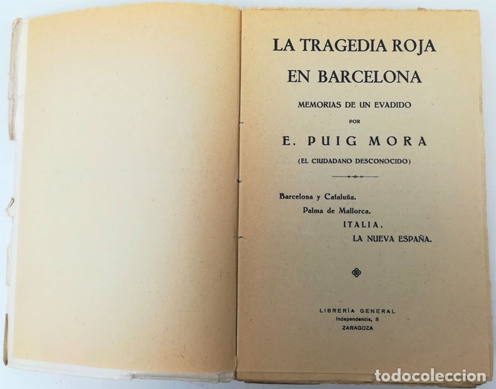 Libros antiguos: LA TRAGEDIA ROJA EN BARCELONA. E. PUIG MORA. TIPOGRAFÍA LA ACADÉMICA. ZARAGOZA 1937 - Foto 3 - 155809838