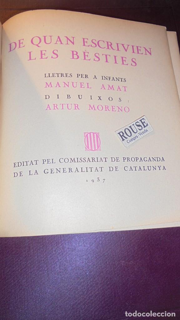 Libros antiguos: DE QUAN ESCRIVIEN LES BÉSTIES , MANUEL AMAT DIBUIXOS ARTUR MORENO 1937 EDITAT PEL COMISSARIAT DE PRO - Foto 3 - 155917938