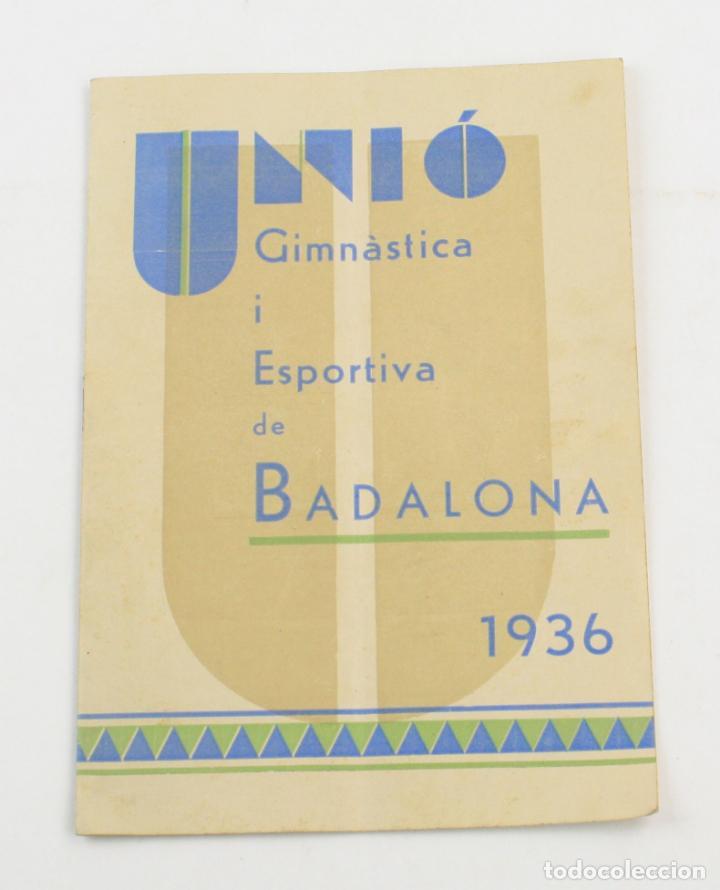 UNIÓ GIMNÀSTICA I ESPORTIVA DE BADALONA, 1936. 22X15,5CM (Libros antiguos (hasta 1936), raros y curiosos - Historia - Guerra Civil Española)