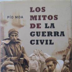 Libros antiguos: LOS MITOS DE LA GUERRA CIVIL ESPAÑOLA-PIO MOA-. Lote 159348638