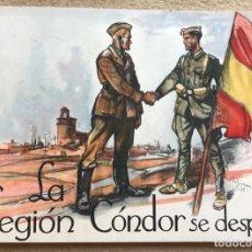 Livres anciens: LA LEGIÓN CÓNDOR SE DESPIDE (GUERRA CIVIL) - AÑO 1939 - EDITA ALDUS - SANTANDER. Lote 160594166